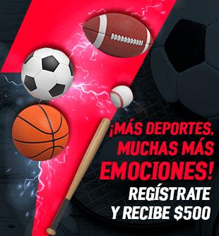 Regístrate utilizando el código DEPORTES500 y recibe un bono de $500 para jugar en la sección de Deportes y Deportes en vivo...